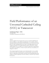 Insulating Cathedral Ceilings With Spray Foam by Cp 0705 Field Performance Of An Unvented Cathedral Ceiling Ucc