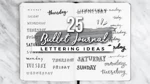 25 Bullet Journal Lettering Handwriting Ideas