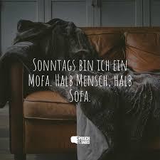 sonntags bin ich ein mofa halb mensch halb sofa