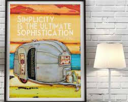Airstream Trailer Camper ART PRINT Or CANVAS Simplicity Leonardo Da Vinci Quote Vintage Rv Camping Home