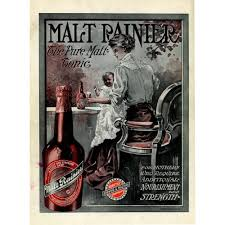 Malt Rainier Beer Ad Seattle Brewing 1909
