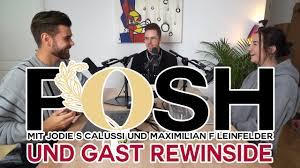2020 mit gast rewinside posh podcast mit jodie s calussi und maximilian f leinfelder