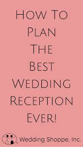 How to Plan the Best Wedding Reception Ideas Songs & More