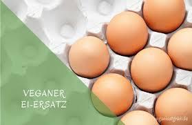 veganer ei ersatz im überblick mit praktischer infografik