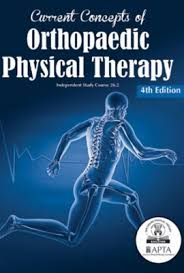 Current Concepts of Orthopaedic Physical Therapy 4th Edition