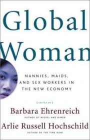 Cover Image For Global Woman Nannies Maids And Sex Workers In The