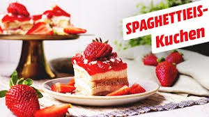 spaghettieis kuchen ohne backen