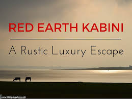 Review Red Earth Kabini A Rustic Luxury Escape