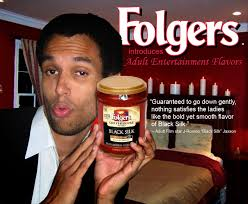 25nov2008 When A Couple Of My Colleagues Were Raving Over Folgers New Black Silk Coffee Blend