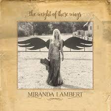 Bathroom Sink Miranda Lambert Chords by Every Song On Miranda Lambert U0027s Double Album U0027the Weight Of These
