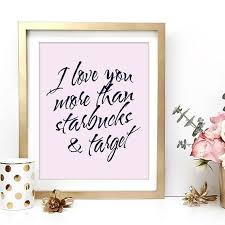 Starbucks And Target Love Inspirational Black White Wall Art