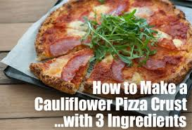 How To Make Cauliflower Pizza Crust With 3 Ingredients
