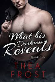 What His Darkness Reveals Book 1info Outline