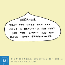 Memorable Quotes Of 2014 Page 8 Of 8 Migrainecom Migraine