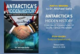 New Book Antarcticas Hidden History Corporate Foundations Of Secret Space Programs