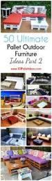 Plans For Pallet Patio Furniture by Best 25 Pallet Outdoor Furniture Ideas On Pinterest Diy Pallet
