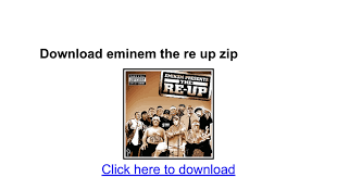 download eminem the re up zip google docs