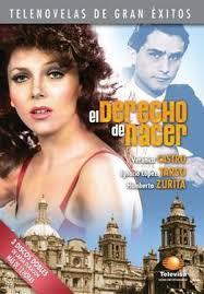 El Derecho De Nacer 1981 Telenovela