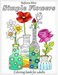 Simple Flowers Coloring Book For Adults