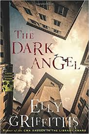 The Dark Angel Ruth Galloway Mysteries Elly Griffiths 9780544750326 Amazon Books