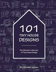 100 Designs Of A House 101 Tiny The Ultimate Collection Of Tiny Design