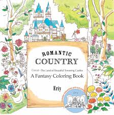 Romantic Country A Fantasy Coloring Book Amazonca Eriy Books