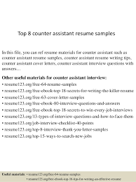 Top 8 Counter Assistant Resume Samples In This File You Can Ref Materials For