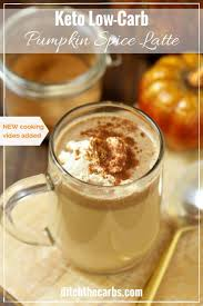 Low Fat Pumpkin Spice Latte by Keto Low Carb Pumpkin Spice Latte With New Video Just Added