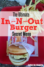 100 In N Out Burger Truck Secret Menu The Definitive Menu With 50 Items