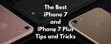 The Best Tips and Tricks for iPhone 7 and iPhone 7 Plus