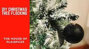 Christmas Tree Flocking Spray Can by Diy Christmas Tree Flocking Youtube
