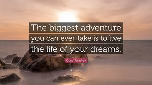 Travel Quotes The Biggest Adventure You Can Ever Take Is To Live Life