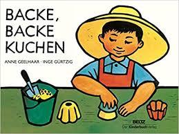 backe backe kuchen vierfarbiges pappbilderbuch geelhaar