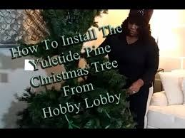Hobby Lobby Pre Lit Christmas Trees Instructions by Putting Up My Christmas Tree Youtube