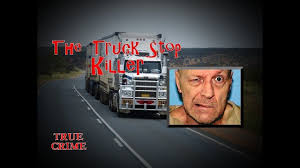 100 Truck Stop Killer The Robert Rhoades True Crime YouTube