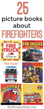 25 Books About Firefighters - My Mommy Style Book Detail Priddy Books Amazoncom Touch And Feel Trucks Scholastic Early Learners Excellent Kids Duck In The Truck By Jez Alborough Off In The Tokyo Street Japan 2016 Editorial Stock Photo At Usborne Childrens Little Blue Sensory Play Activity For Preschoolers My Truck Book Rand Mcnally Junior Elf Vintage The Great Big Car And A Golden 7th Prting Build Your Own Monster Trucks Sticker Book Home Garbage Love