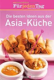 die besten ideen aus der asia küche