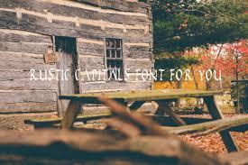 Rustic Capitals Font For You