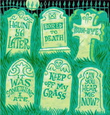 Funny Halloween Tombstones For Sale by Funny Graveyard Downloadable Halloween Tombstone Epitaphs Diy