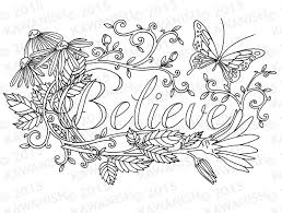 Believe Flower Inspirational Adult Coloring Page Gift Wall Art New Free Printable Pages
