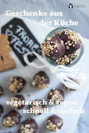 schnelle und leckere vegetarische und vegane geschenke aus