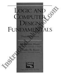 Book Digital Logic Design 3rd and 4th Edition by M Morris Mano