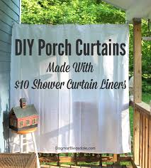 Vinyl Patio Curtains Outdoor by Diy Porch Curtains Made With 10 Shower Curtain Liners