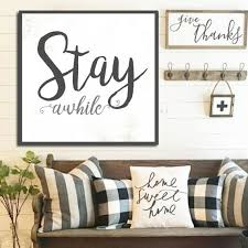 Stay Awhile Sign Gift For Her White Farmhouse Fixer Upper Home Decor Large Canvas