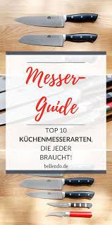 verschiedene messerarten erklärt top 10 küchenmesserarten