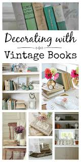 Vintage Books For Decoration by How To Decorate With Vintage Books Town U0026 Country Living