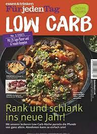 essen trinken für jeden tag low carb 1 2021 28 tage