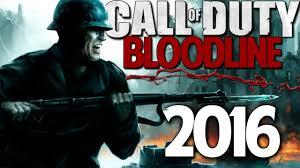 CALL Of DUTY BLOODLINE COD 2016 LEAK WW1 WW2 Or Modern Warfare