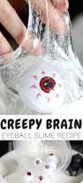 Halloween Jello Molds Brain by Eyeball Halloween Slime Recipe For Creepy Halloween Science