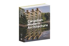 100 Modern Architecture Magazine Coming This Fall Canadian 1967 To The
